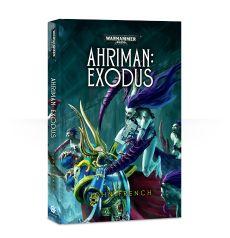 Ahriman: Exodus (Hardback)