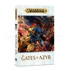 Warhammer Age of Sigmar: The Gates of Azyr (Hardback)