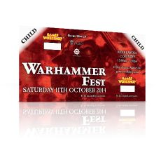 Warhammer Fest Saturday 11th October 2014 Child Ticket (under 16)