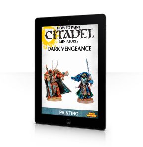 How To Paint Citadel Miniatures: Dark Vengeance (Interactive iBook Edition)