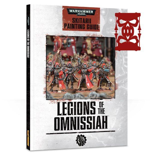 Legions Of The Omnissiah: Skitarii Painting Guide