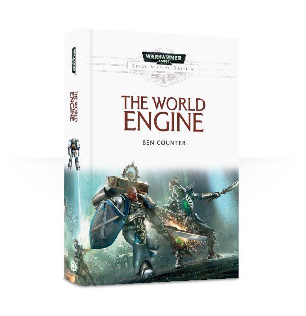 Space Marine Battles: The World Engine (Hardback)