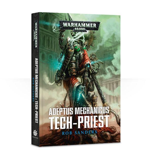 Adeptus Mechanicus: Tech-Priest (Hardback)