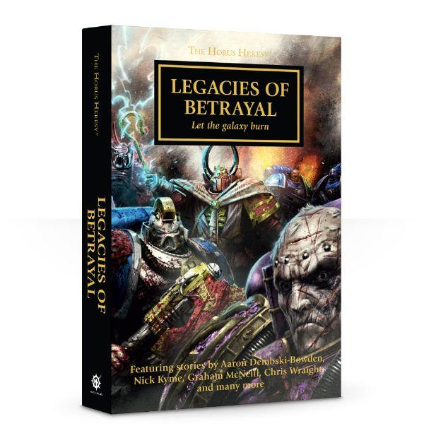 The Horus Heresy: Legacies of Betrayal