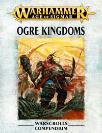 Ogre Kingdom Warscrolls Compendium