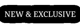 New & Exclusive